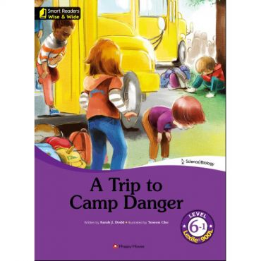 [darakwon] Smart Readers Wise & Wide 6-1 A Trip to Camp Danger