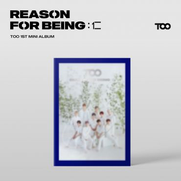 [TOO] - Mini Album Vol.1 [REASON FOR BEING :인(仁)] (uTOOpia Ver.)