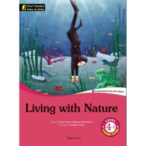 [darakwon] Smart Readers Wise & Wide 4-1 Living with Nature