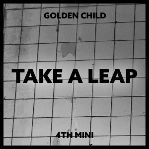[Golden Child] - Mini Album Vol.4 [Take A Leap] (A Ver.)