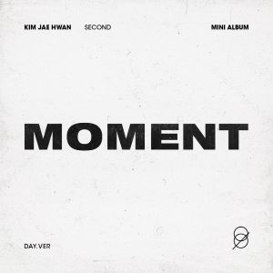 pre-order [Kim Jae Hwan] - Mini Album Vol.2 [MOMENT] (Day Ver.)