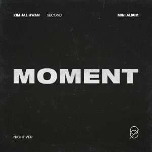 pre-order [Kim Jae Hwan] - Mini Album Vol.2 [MOMENT] (Night Ver.)