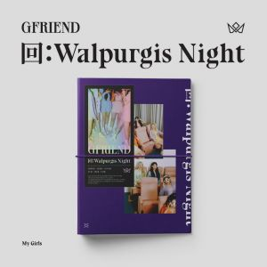 GFRIEND - [回:Walpurgis Night] My Girl Ver.