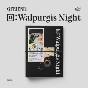 GFRIEND - [回:Walpurgis Night] My Way Ver.
