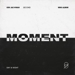 pre-order Kim Jae Hwan - Mini Album Vol.2 [MOMENT] (SET: Day + Night Ver.)