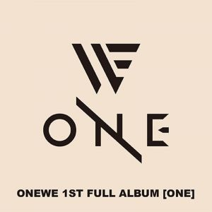 [ONEWE] - 1st Full Album [ONE]