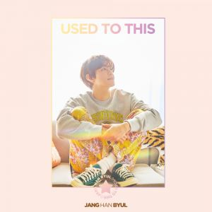 JANG HANBYUL - Single Album [USED TO THIS]