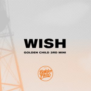 [Golden Child] WISH (A / B Ver.) Mini Album Vol.3