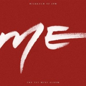 [2PM : Nich Khun] Mini Album Vol.1 - ME