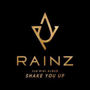 [RAINZ] SHAKE YOU UP (Mini Album Vol.2)