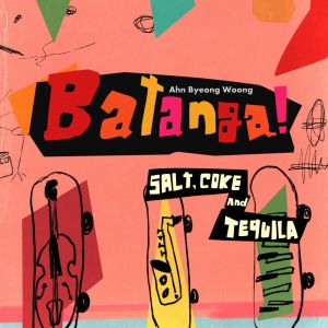 Ahn Byung Woong - Mini Album Vol.2 [Batanga(salt, coke and tequila)]
