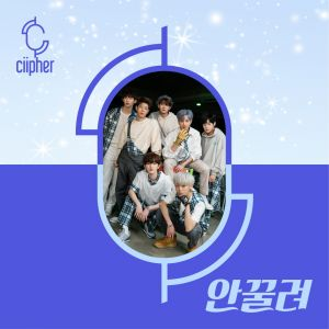 Ciipher - Mini Album Vol.1 [Baby, I Can't]